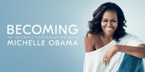 "Final Moderators Announced for Last Dates of ""BECOMING: An Intimate Conversation with Michelle Obama"""